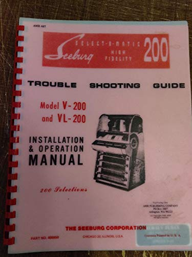 9780913599129: Seeburg Service Manual Select-O Matic 200: Model V-200 and VL-200