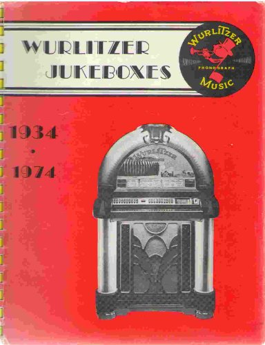 frank adams - wurlitzer jukeboxes 1934 1974 - AbeBooks