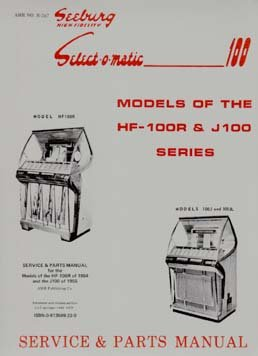 9780913599228: Seeburg Select-o-matic Models of the HF-100R & J100 Series Service & Parts Manual