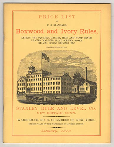 9780913602447: Price List of U.s. Standard Boxwood and Ivory Rules (Stanley Rule and Level Co.) (Warehouse, No. 55 Chambers Street New York) January, 1872 (Reprint of 1872 Stanley Rule and Level Company Price List of Tools)