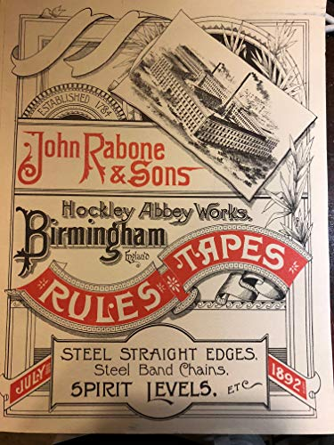9780913602492: Reprint of John Rabone & Sons 1892 Catalogue of rules, tapes, spirit levels, etc., Hockley Abbey works, Birmingham, England