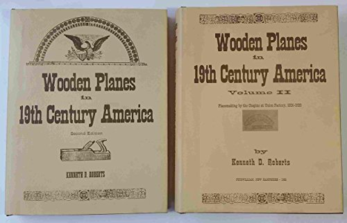Wooden Planes in 19th Century America Volume: Roberts, Kenneth D.