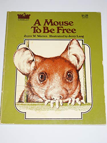 A Mouse to Be Free: Warren, Joyce W.