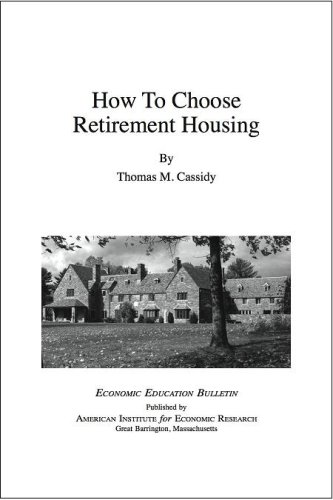 9780913610473: How to Choose Retirement Housing