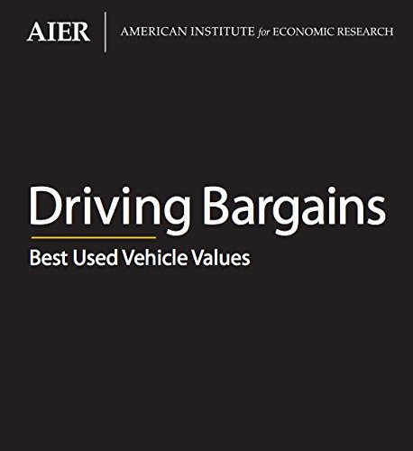 9780913610749: Driving Bargains - Best Used Vehicle Values (American Institute for Economic Research)