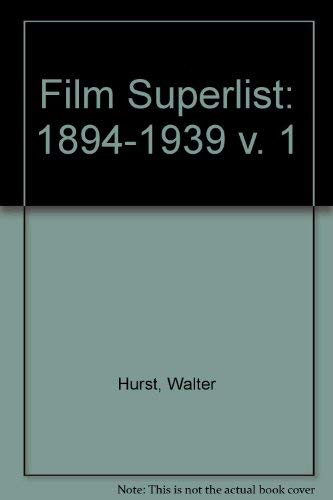 9780913616260: Film Superlist 1894-1939, Motion Pictures in the U.S. Public Domain