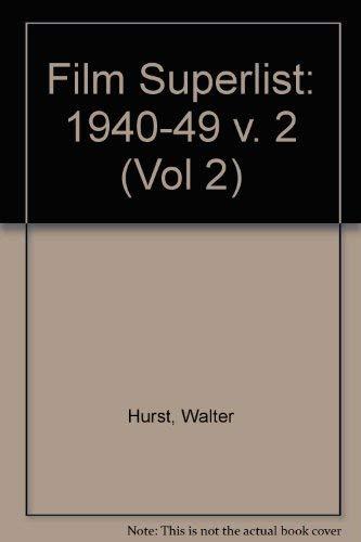 9780913616277: Film Superlist 1940-1949, Motion Pictures in the U.S. Public Domain (Volume 2)