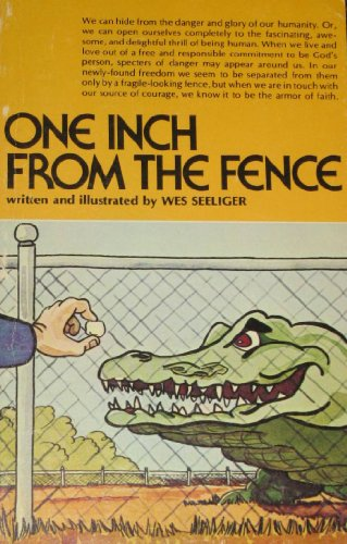 One inch from the fence: Seeliger, Wes