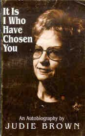 It is I who have chosen you: Brown, Judie