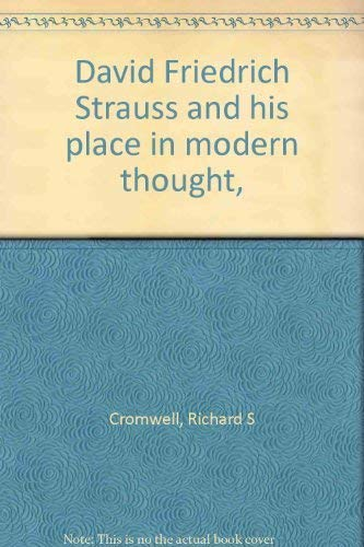 9780913638057: David Friedrich Strauss and his place in modern thought,
