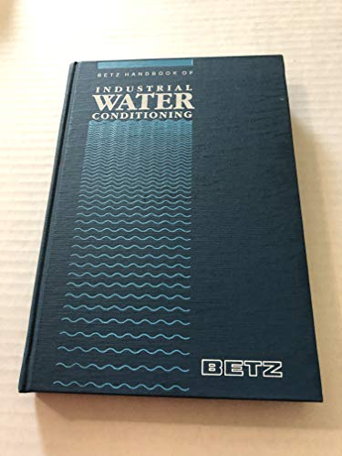 9780913641002: Betz Handbook of Industrial Water Conditioning. 9th Ed