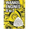 Wankel engines A to Z (0913646016) by Karl E Ludvigsen