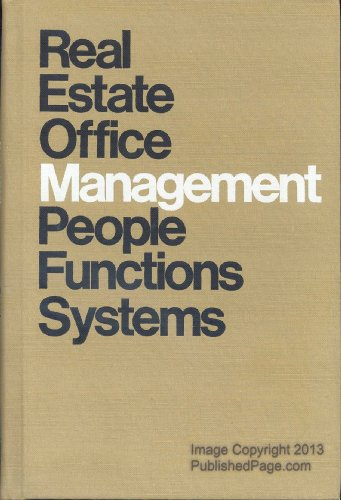 9780913652060: Real estate office management: People, functions, systems