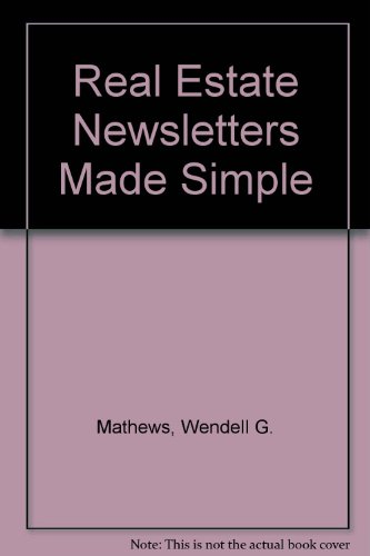 9780913652657: Real Estate Newsletters Made Simple