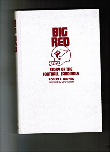 9780913656051: Big Red: Story of the Football Cardinals