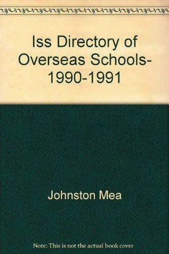 Iss Directory of Overseas Schools, 1990-1991: International Schools Services
