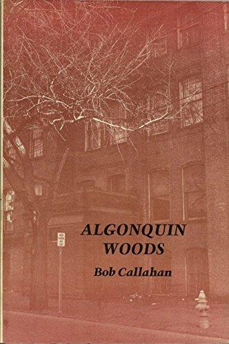Algonquin Woods: Callahan, Bob