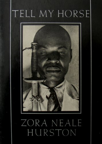 Tell My Horse (0913666335) by Zora Neale Hurston