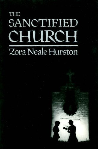 9780913666449: The Sanctified Church: The Folklore Writings of Zora Neale Hurston