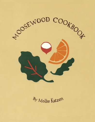 9780913668689: The Moosewood Cookbook: Recipes from Moosewood Restaurant, Ithaca, New York