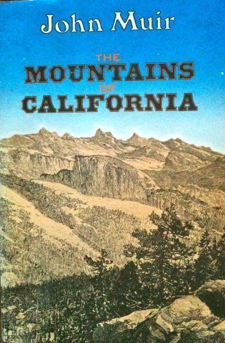 The Mountains of California (Modern Library): John Muir