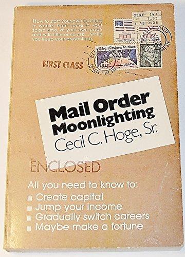Mail Order Moonlighting: Hoge, Cecil C.
