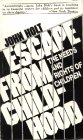 9780913677049: Escape from Childhood