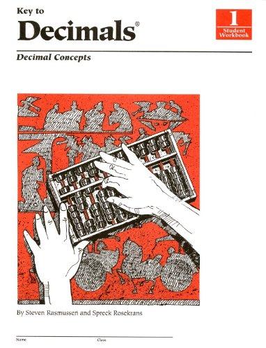 Key to Decimals, Book 1: Decimal Concepts: KEY CURRICULUM