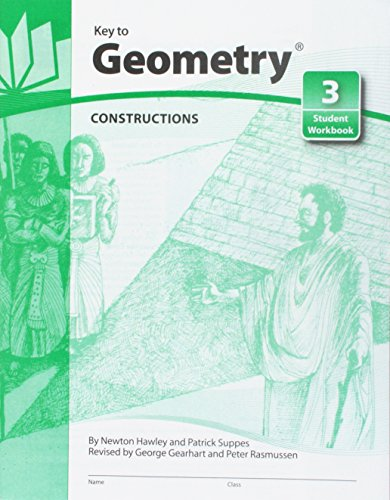 Key to Geometry: Constructions (Key to Geometry,: Hawley, Newton, Suppes,