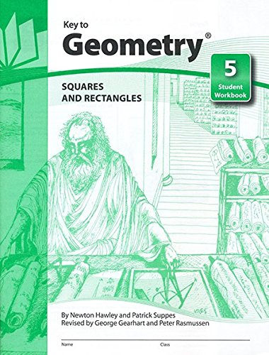 Key to Geometry: Squares and Rectangles (Key: Hawley, Newton, Suppes,
