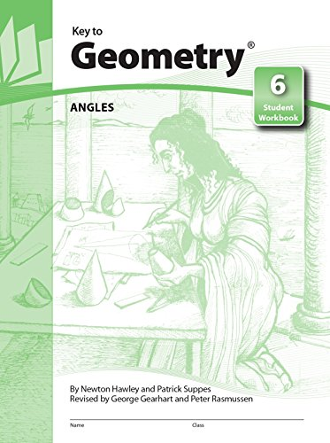 Key to Geometry: Angles (Key to Geometry,: Hawley, Newton, Suppes,