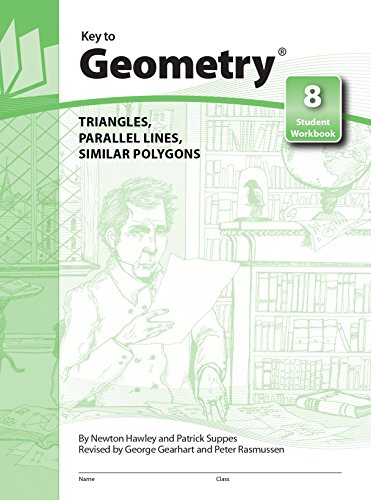 Key to Geometry, Book 8: Triangles, Parallel: Hawley, Newton, Suppes,