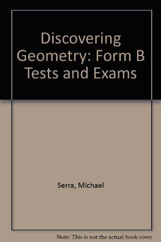 9780913684887: Discovering Geometry: Form B Tests and Exams