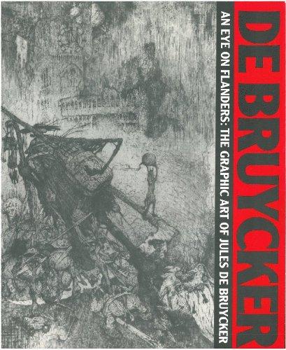 9780913689394: An Eye on Flanders: The Graphic Art of Jules De Bruycker