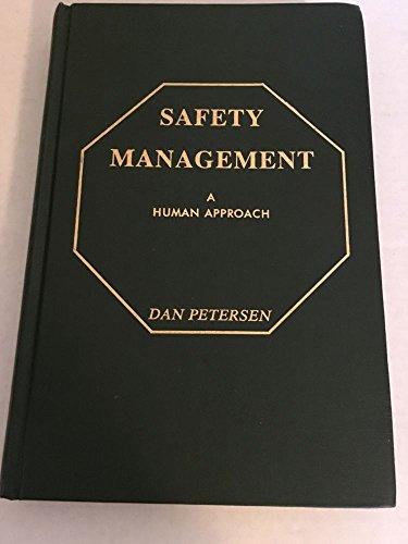 Safety management: A human approach: Petersen, Dan