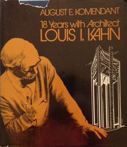 9780913690062: 18 years with architect Louis I. Kahn