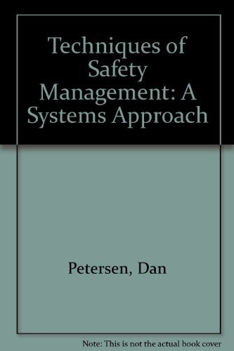 9780913690147: Techniques of Safety Management: A Systems Approach