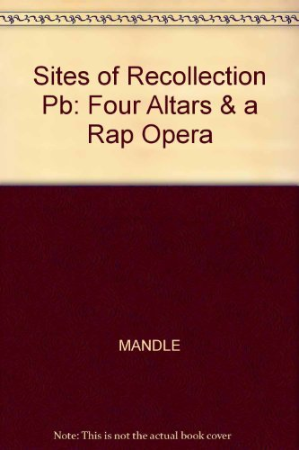 Sites of Recollection: Four Altars & A Rap Opera (9780913697153) by Williams College Museum of Art