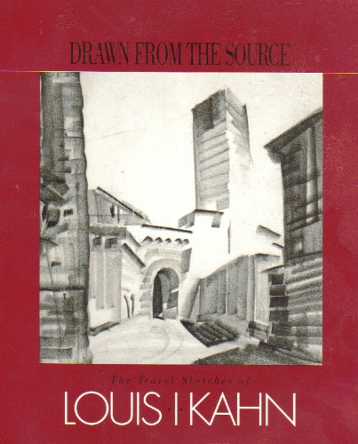 9780913697207: Drawn from the Source: The Travel Sketches of Louis I. Kahn