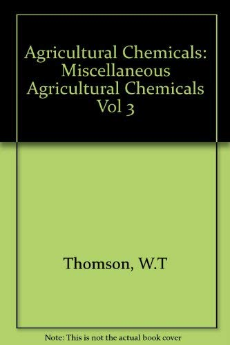 9780913702376: Agricultural Chemicals: Miscellaneous Chemicals 2000 : Book III
