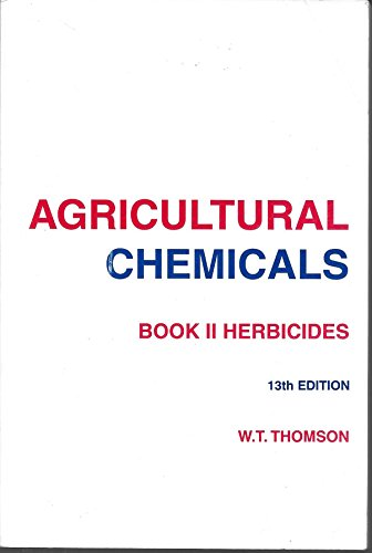 9780913702406: Agricultural Chemicals: Herbicides/2002 : Book II