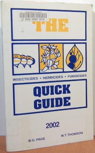 Insecticide, Herbicide, Fungicide Quick Guide, 2001: Page, Bill G.