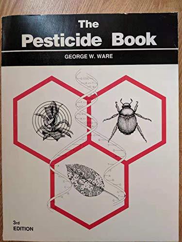 9780913702529: The Pesticide Book