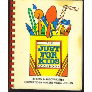 The Just for Kids Cookbook: Betty Malison Potter