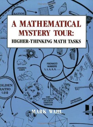 9780913705261: Mathematical Mystery Tour: Higher-Thinking Math Tasks