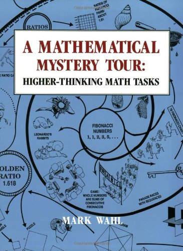 9780913705261: A Mathematical Mystery Tour: Higher-Thinking Math Tasks