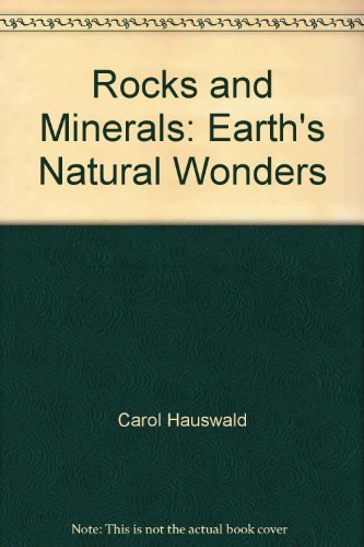 9780913705704: Rocks and Minerals: Earth's Natural Wonders