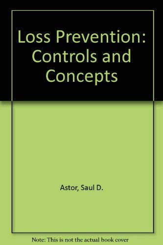 9780913708293: Loss Prevention: Controls and Concepts