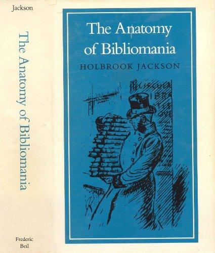 9780913720707: The Anatomy of Bibliomania