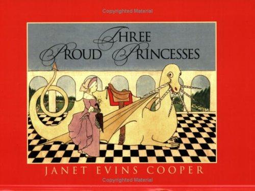 9780913720868: Three Proud Princesses